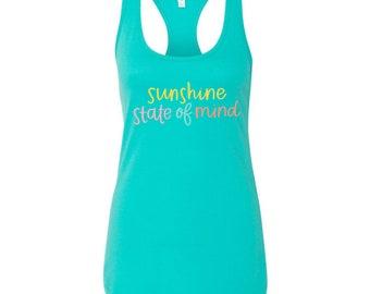 Sunshine state of mind tank, spring break tank, summer tank, Florida tank top, California tank, Vacation tank top, sunshine lover shirt, gif