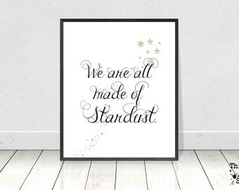 We are all made of Stardust, Carl Sagan, Digital Download, Instant Download, Star Quote, Science Quotes, Printable Art, Gold Stars, Whimsy