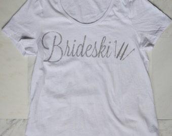 Brideski T-Shirt *Sale*