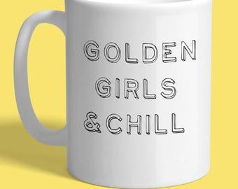 Golden Girls & Chill Large 15oz Mug