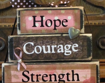 "Breast Cancer Awareness, Cancer Survivor, Breast Cancer Gift, Hope, Courage, Strength Inspirational Sign, Cancer Encouragement, 4.5"" x 5.5"""