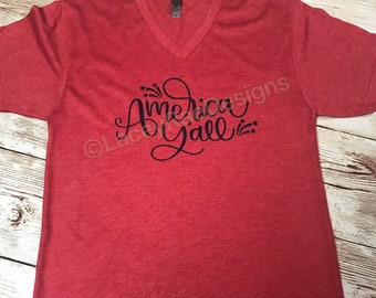 America yall shirt, womens or youth sizes, 4th of july, Memorial Day, patritoic, crew neck or v neck triblend tee, color options, Ladies