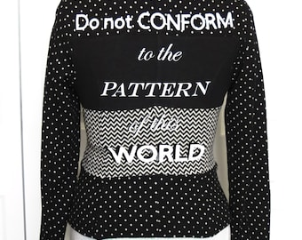 "Black & White ""Do Not Conform""  Print-Mixed Blazer - Size Juniors Medium ... Christian Fashion, Jesus, God, Renew Your Mind, Transform, mix"