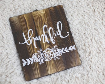Thankful Hand Lettered Wooden Sign