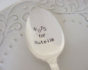 Nuts for Nutella Spoon Hand Stamped Spoon