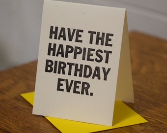 Happiest Birthday Ever Letterpress Card by MLK&toast