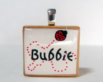 Bubbie - Grandma or Grandmother - Hebrew Scrabble tile pendant with ladybug