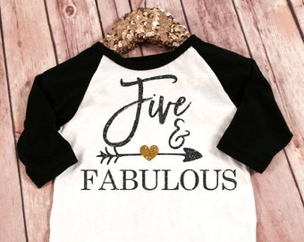 Five and Fabulous 5th Birthday Black sleeved raglan Shirt, Birthday Shirt Baby Girl 5th Birthday Shirt Girl Birthday Shirt 5th Birthday