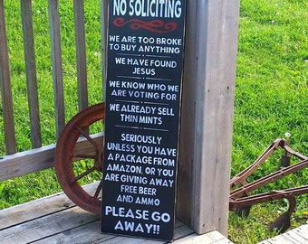 No Soliciting Sign - Wooden Front Door Sign - Go Away Sign - Too Broke To Buy - Front Porch Sign - Wood Decor - No Solicitation - Solicitors