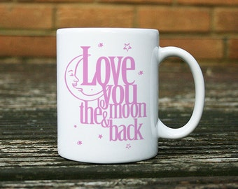 Love You to the Moon and Back Mug in Pink