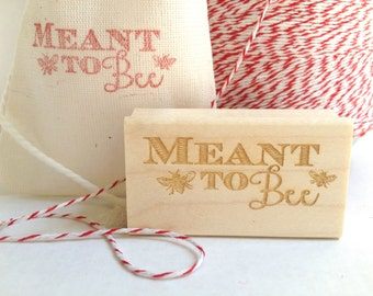 Wedding Favor Stamp. Meant to Bee. DIY party favors or bridal shower favors. Honey Bee Theme. Ready to ship.