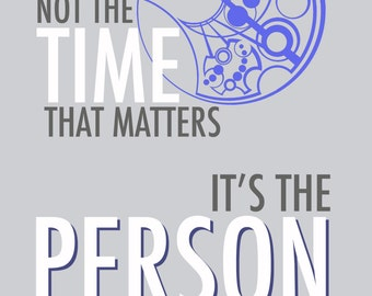 """Doctor Who Valentine Card """"It's Not The Time That Matters, It's The Person""""  Printable PDF 5x7 Card"""