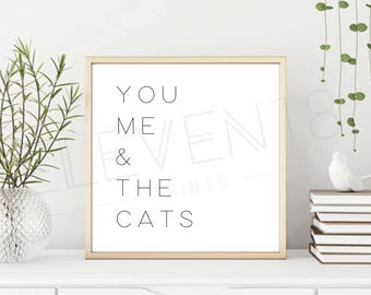 You, Me & The Cats sign, bedroom, family, marriage, couple, pets (Digital Download)