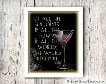 Bar Sign,Humphrey Bogart Quote – Of All the Gin Joints She Walks into Mine, CasaBlanca, 8 x 10 Art Printable, Man Cave, INSTANT DOWNLOAD