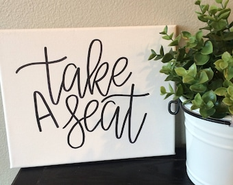 Take A Seat Black and White Bathroom Canvas- 8X10