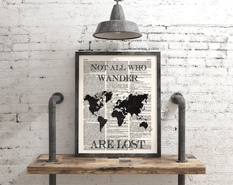 Not All Who Wander Are Lost, World Map Print, Dictionary Art, 070
