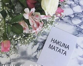 Print: Hakuna Matata