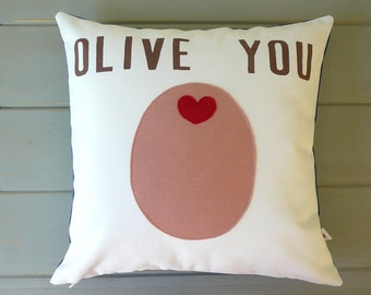 Olive You - PINK Olive - Decorative Pillow - Cover - Valentines Day - Valentine Gift - Best friend - Gift For Her - Nursery Decor -