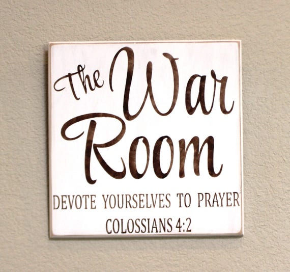War Room - Painted Wooden Sign - Colossians 4:2 - Prayer - Bible - 12 x 12 - The War Room