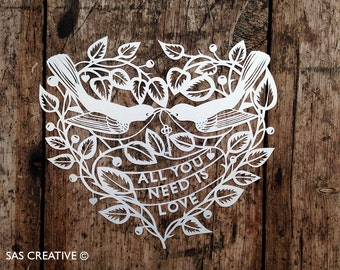 Papercut Template 'All You Need is Love' Valentine's PDF JPEG for handcutting & SVG file for Silhouette Cameo or Cricut