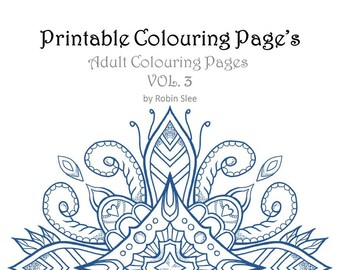 Printable Mandala Colouring Pages Volume 3 - Adult Colouring Page's - Ornate Original Art Illustrations ready for colouring