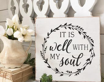 It Is Well With My Soul Sign, Scripture Sign, Rustic Farmhouse Sign, Distressed Sign, Fixer Upper Decor, Wall Hanging