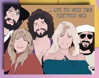 Fleetwood Mac Card - Birthday Card, Love Card, Friendship, Stevie Nicks, Los Angeles, Best Friend, Sister, Mom, Thank You, Father's Day, Dad