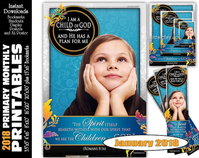 Printable Primary Monthly Posters March 2018 I am a Child of God Poster Bookmark and Handouts 5 sizes XL poster size down to handout size