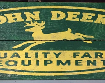 John Deere - Quality Farm Equipment - wooded pallet sign