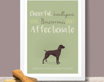 German Shorthaired Pointer Breed Traits Print - Great Gift for German Shorthaired Pointer Lovers