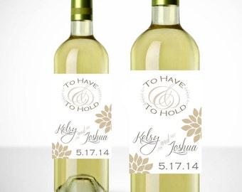 To Have and to Hold Wine Labels - Printable - Country Wedding - Personalized Wedding Wine Labels - Wedding Favors - Wedding Labels - Burlap