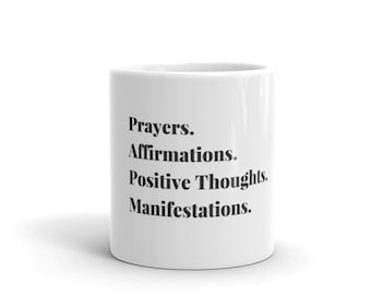 Prayers & Affirmations Ceramic Mug