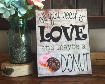 Bridal Shower Sign, Bridal Brunch Sign, All You Need is Love and Maybe a Donut, Wedding Decor, Bridal Shower Decor, Cake Table Decor