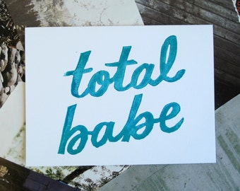 Total Babe Greeting Card - Deep Teal