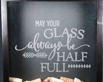 May Your Glass Always Be Half Full Decal