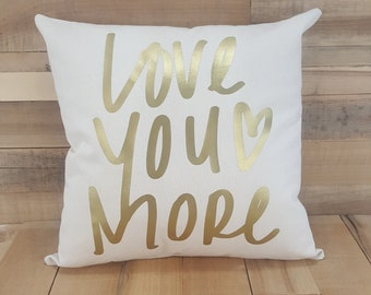 Love You More Pillow, I Love You More, Love You More, Anniversary Gift, Farmhouse Decor, Wedding, Long Distance, Home Decor, Gift for Wife