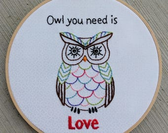 "Owl you need is love 8"" hoop art"