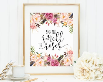 Inspirational Quote, Stop and smell the roses, Motivational Art, Kids Wall Art, Typography Quote, Wall Decor, Teen Room Decor, Watercolor