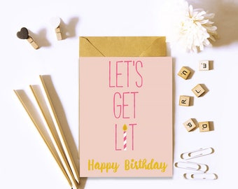 Let's Get Lit Happy Birthday Greeting Card / Birthday Greeting Card / Friend Birthday Card / Funny Birthday Card / Sister Birthday