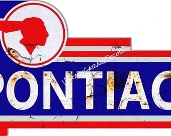 """Reproduction """" Pontiac """" Metal Sign"""