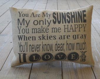 My Sunshine Burlap Pillow, You are my Sunshine, Nursery Decor, Farmhouse Pillows, Saying 56, INSERT INCLUDED