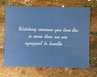 Losing Loved One Letterpress Print