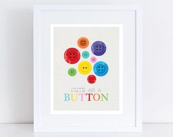 baby girl nursery art print - cute as a button art - kids nursery decor, new baby artwork, girls room, bright colours, children's wall art