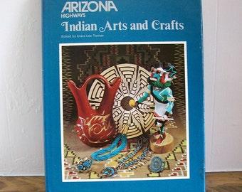 Vintage Arizona Highways Book  'Indian Arts & Crafts' Clara Lee Tanner 1976
