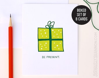 Funny Holiday Card, Be Present Christmas Card Pack, Humor Christmas Card, Holiday Cards Set of 8 A2 Greeting Cards