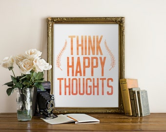 """PRINTABLE Art """"Think Happy Thoughts"""" Typography Art Print Red Watercolor Watercolor Print Watercolor Art Watercolor Quote Home Decor"""