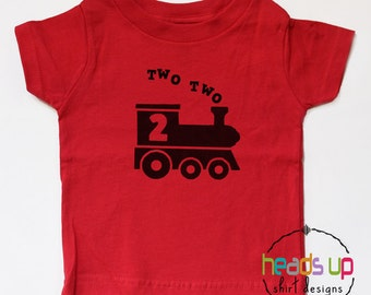 Two Two Train Shirt - 2 Shirt Toddler Boy/Girl - Second Birthday tshirt - 2nd Birthday Train Shirt Toddler Boy/Girl - Train Bday - Trendy