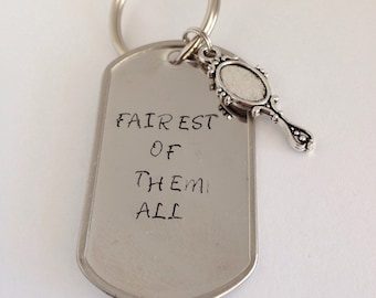 CLEARANCE: Fairest of them all hand stamped keychain
