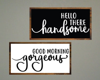 Good Morning Gorgeous, Hello There Handsome, SVG Bundle, Modern Farmhouse, Cuttable, SVG, Vinyl, Sticker, Digital File, DXF, Print, Cut File