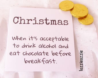 Sarcastic Christmas card. Funny humour gift. Acceptable to drink alcohol and eat chocolate before breakfast. Unusual festive Xmas card